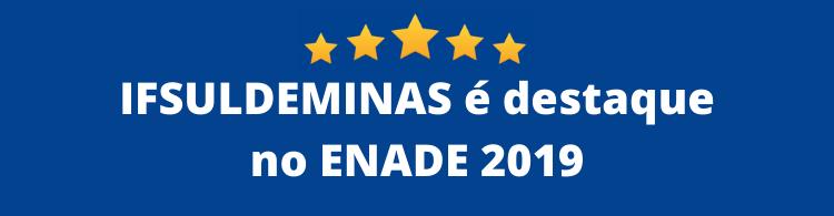 Instituição é destaque em avaliação do ENADE. Nove cursos com notas 4 e 5