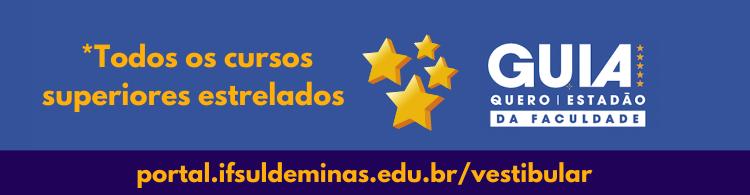 IFSULDEMINAS tem 24 cursos superiores estrelados no Guia da Faculdade